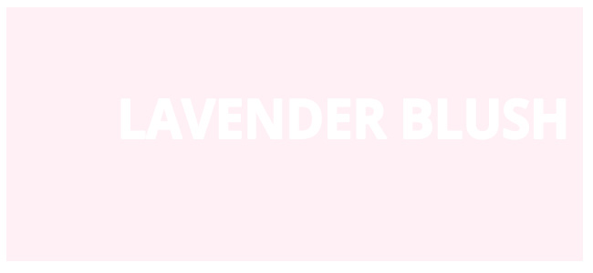 Color html Lavender Blush hex #FFF0F5