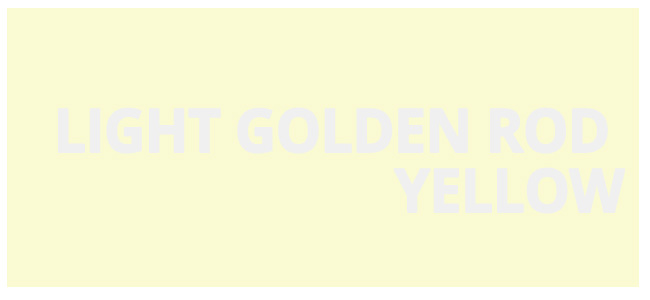 Color web Light Golden Rod Yellow hex #FAFAD2